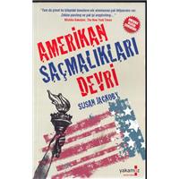 Amerikan Saçmalıkları Devri Susan Jackoby Yakamoz Kitap Basım Tarihi 2010