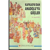 Kafkasya-dan Anadolu-ya Göçler Dr.Hayati Bice Türkiye Diyanet Vakfı Yayınları Basım Tarihi 1991