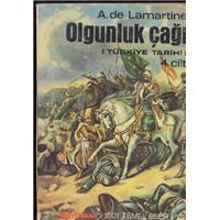 Olgunluk Çağı Türkiye Tarihi 4.Cilt A.De Lamartine 1001 Temel Eser Kervan Kitapçılık