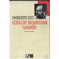 Günlük Yaşamdan Sanata Umberto Eco Çeviren Kemal Atakay Adam Yayınları Basım Tarihi 1991