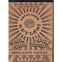 Abdülkadir Geylani Abdulkadir Akçiçek Arı Matbaası Basım Tarihi 1960