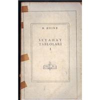 Seyahat Tabloları 1 H.Heıne Milli Eğitim Basımevi Basım Tarihi 1945