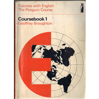 Coursebook 1 Geoffrey Broughton Success With English The Penguin Course