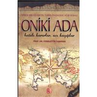 Oniki Ada Prof.Dr.Cemalettin Taşkıran BKY Basım Tarihi 2007