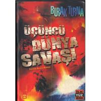 Üçüncü Dünya Savaşı Burak Turna Timaş Yayınları Basım Tarihi 2005