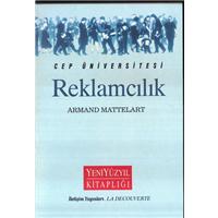 Cep Üniversitesi Reklamcılık Armand Mattelart Yeni Yüzyıl Kitaplığı İletişim Yayınları