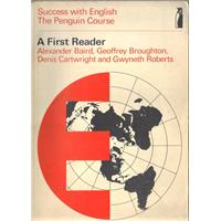 A First Reader Alexander Baird, Geoffrey Broughton, Denis Cartwright And Gwyneth