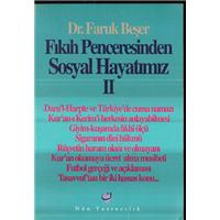 Fıkıh Penceresinden Sosyal Hayatımız 2 Dr.Faruk Beşer Nun Yayıncılık Basım Tarihi 1993
