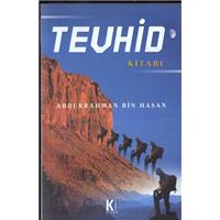 Tevhid Kitabı Abdurrahman Bin Hasan Karınca Kitap Basım Tarihi 2003