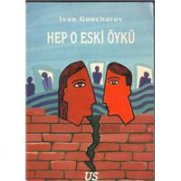 Hep O Eski Öykü Ivan Goncharov Us Yayınları Basım Tarihi 1995