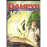 Dampyr 8 Karanlığın İçinden Mauro Boselli Çeviren Zeynep Akkuş Oğlak Yayınları Basım Tarihi 2002