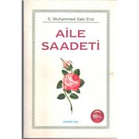 Aile Saadeti S.Muhammed Saki Erol Semerkand Basım Yayın Basım Tarihi 2010