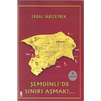 Şemdinli-de Sınırı Aşmak (Roman Boy)  Erdal Sarızeybek
