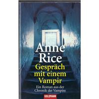 Gesprach Mit Einem Vampir Anne Rice Goldmann Basım Tarihi 1976