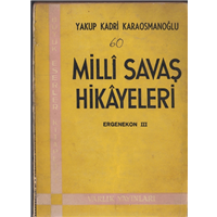 Milli Savaş Hikayeleri Yakup Kadri Karaosmanoğlu Varlık Yayınları Basım Tarihi 1965