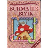 Burma İle Bıyık Özlem Aytek Altın Kitaplar