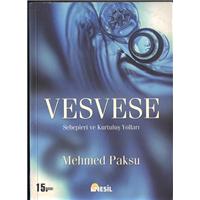 Vesvese Sebebleri Ve Kurtuluş Yolları Mehmed Paksu Nesil Matbaacılık