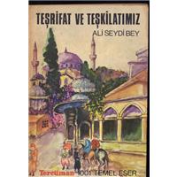 Teşrifat Ve Teşkilatımız Ali Seydi Bey 1001 Temel Eser Kervan Kitapçılık