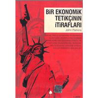 Bir Ekonomik Tetikçinin İtirafları John Perkins Aprıl Yayıncılık Basım Tarihi 2007
