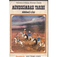 Müneccimbaşı Tarihi 1.Cilt Müneccimbaşı Ahmet Dede Tercüman 1001 Temel Eser