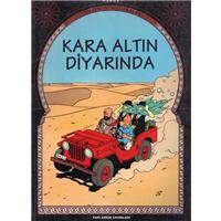 Tenten-in Maceraları Kara Altın Diyarında Herge Yapı Kredi Yayınları 1996 Basım