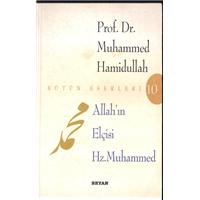 Allah-ın Elçisi Hz.Muhammed Prof.Dr.Muhammed Hamidullah Beyan Yayınları Çeviren Ülkü Zeynep Babacan