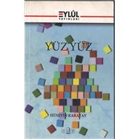 Yüz Yüz Hüseyin Karatay Eylül Yayınları Basım Tarihi 2002