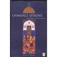 Osmanlı Şiirine Modern Yaklaşımlar Ali Fuat Bilkan Leyla İle Mecnun Yayıncılık Basım Tarihi 2006