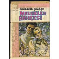 Melekler Bahçesi Elizabeth Goudge Altın Kitaplar Yayınevi Basım Tarihi 1970 Çeviren İlhan Eti