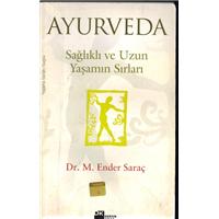 Ayurveda Sağlıklı Ve Uzun Yaşamın Sırları Dr.M.Ender Saraç Doğan Kitap