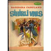 Sihirli Vals Barbara Cartland Çeviren İlhan Eti Nil Yayınevi Basım Tarihi 1972