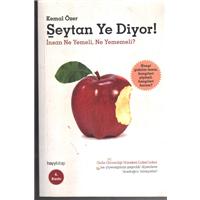 Şeytan Ye Diyor! İnsan Ne Yemeli, Ne Yememeli? Kemal Özer Hayy Kitap Basım Tarihi 2014