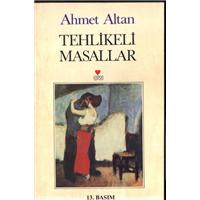 Tehlikeli Masallar Ahmet Altan Can Yayınları Basım Tarihi 1996