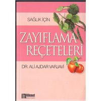 Sağlık İçin Zayıflama Reçeteleri Dr.Ali Ajdar Varjavi Hikmet Neşriyat Basım Tarihi 2001