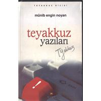 Teyakkuz Yazıları Münib Engin Noyan Birun Kültür Sanat Yayıncılık Basım Tarihi 2002