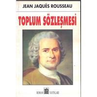 Toplum Sözleşmesi Jean Jaques Rousseau Oda Yayınları Basım Tarihi 2010 Çeviren Ali Alper