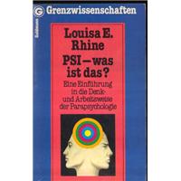 Louisa E.Rhine PSI-Was İst Das? Grenzwissenschaften