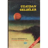 Uzaydan Geldiler Giovanni Scognamıllo Nurdan Pazarlama Ve Yayınevi Basım Tarihi 1982
