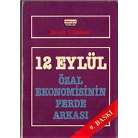 12 EYLÜL  ÖZAL EKONOMİSİNİN  PERDE ARKASI EMİN ÇÖLAŞAN MİLLİYET YAYINLARI  1984 BASIM