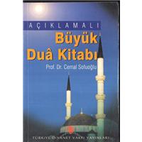 Açıklamalı Büyük Dua Kitabı Prof.Dr.Cemal Sofuoğlu Türkiye Diyanet Vakfı Yayınları
