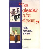 Ders Çalışmaktan Nefret Ediyorum Verimli Ders Çalışma Metotları M.Kamil Abdussamed
