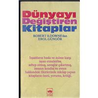 Dünyayı Değiştiren Kitaplar Robert B.Downs Çeviren Erol Güngör Ötüken Yayınları Basım Tarihi 1994