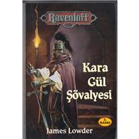 Kara Gül Şövalyesi James Lowder Ravenloft Wizards Basım Tarihi 2001