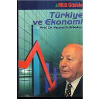 Türkiye Ve Ekonomi Prof.Dr.Necmettin Erbakan Milli Gazete Basım Tarihi 2002