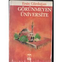 Görünmeyen Üniversite Ersin Gürdoğan Seha Neşriyat Basım Tarihi 1989