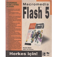 MACROMEDİA FLASH 5 HERKES İÇİN! ALFA YAYINLARI 2001 BASIM