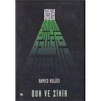 Dua Ve Zikir Ahmed Hulusi Kitsan Kitap Basım Tarihi 2011