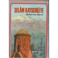 Selam Kayseriliye  Muharrem Barut 1976 Basım