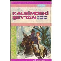 Kalbimdeki Şeytan Barbara Cartland Nil Yayınevi Basım Tarihi 1980 Çeviren Reha Pınar