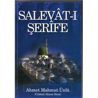 Salevat-ı Şerife Ahmet Mahmut Ünlü Cübbeli Ahmet Hoca Dila Yayıncılık Basım Tarihi 2008